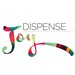 Dispensing joy in your manufacturing process