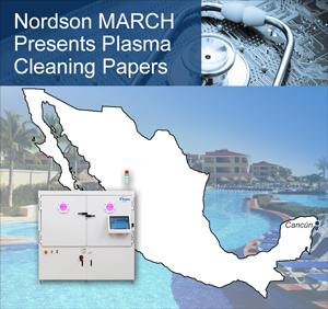 Nordson MARCH Presents Plasma Cleaning Papers