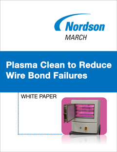 Please fill out form to receive a link to download the Plasma Clean to Reduce Wire Bond Failures White Paper